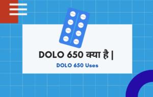 DOLO 650 Uses