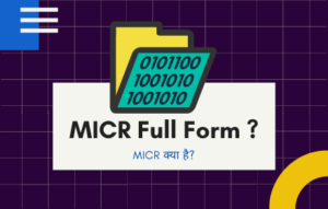 MICR Full Form