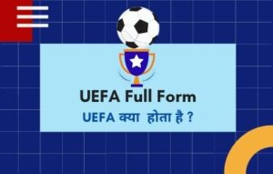 UEFA Full Form